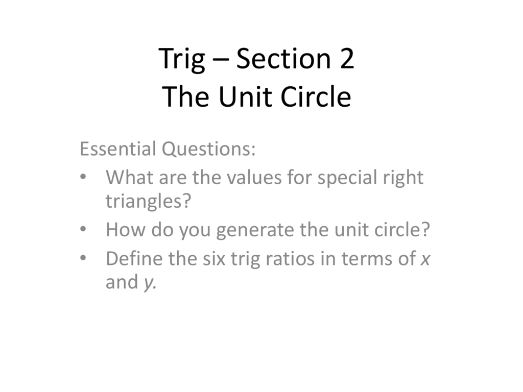 Trig 2 Special Triangles Unit Circle