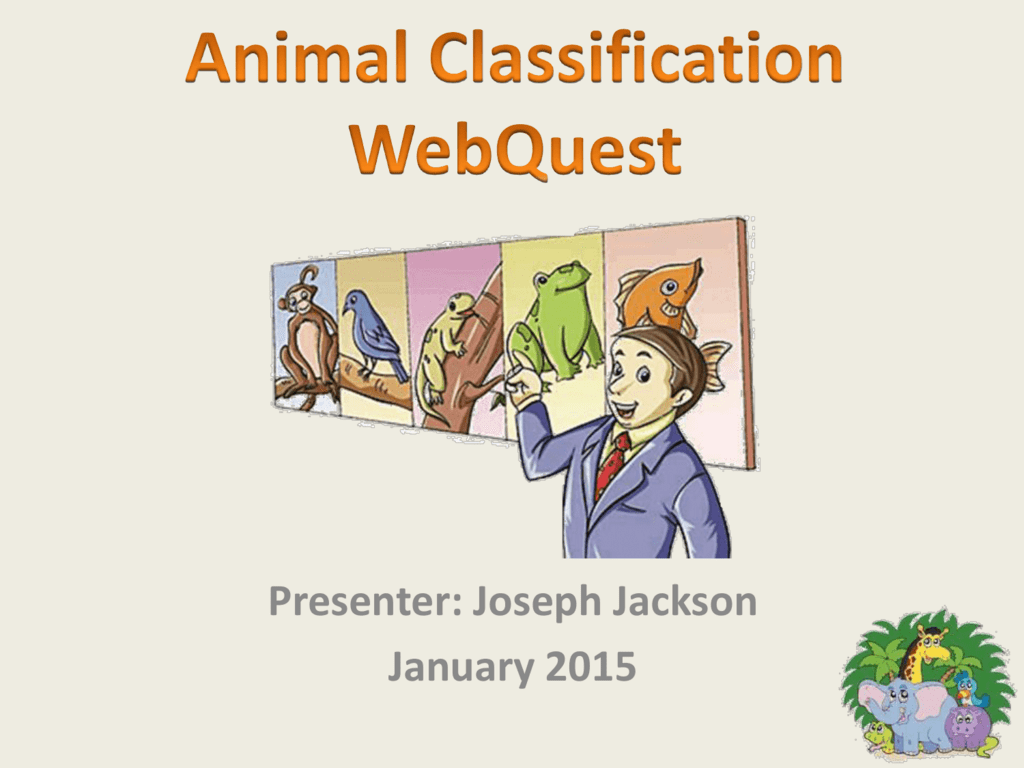 Animal Classification Webquest