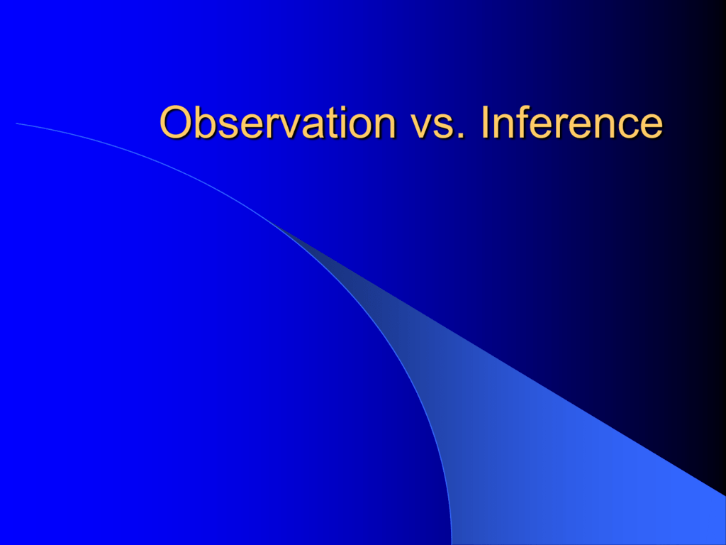 Observation Inference Hypothesis Variables Constants And