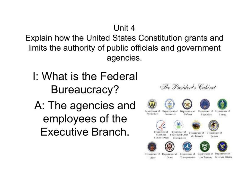 Unit 7 Federal Bureaucracy
