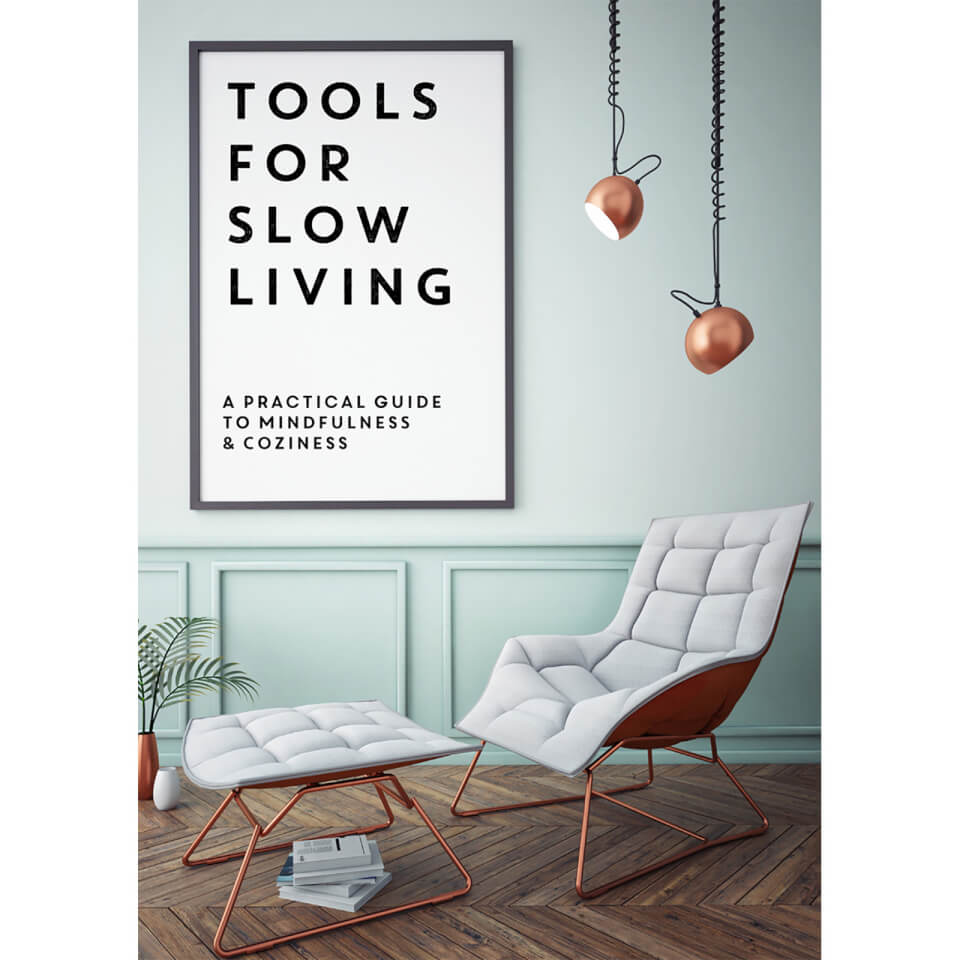 Tools For Slow Living