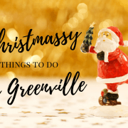 Christmas, things to do, greenville, sc, yeahthatgreenville, holiday, lifestyle, winter, parade, market, presents, gifts, museum, events, display, decorations, christmas trees, lights, ice skating, santa, zoo, charlie brown, local, upstate, holiday season, fun, family friendly, outdoor, indoor, jolly, little conquest