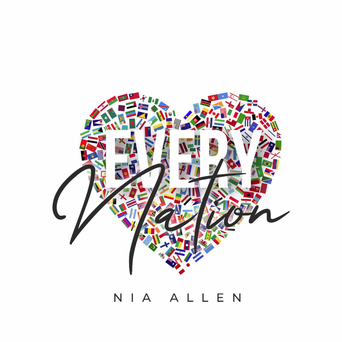Nia Allen Releases New EP EVERY NATION, Available Now