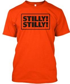 Stilly Stilly!