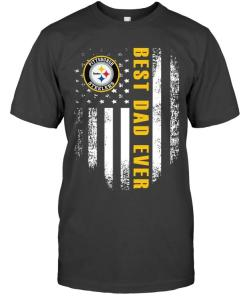 Best Pittsburgh Steelers Dad Ever American Flag Shirt