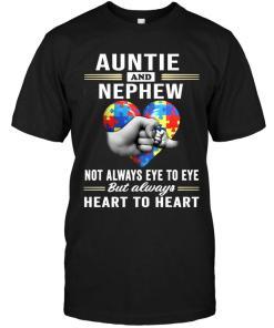 Autism Auntie & Nephew Not Always Eye To Eye But Always Heart To Heart Black T Shirt