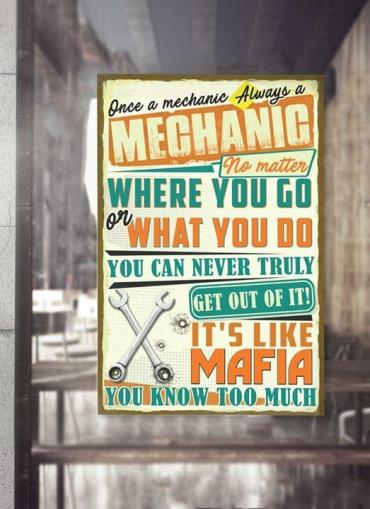 Once A Mechanic Always A Mechanic Poster Canvas