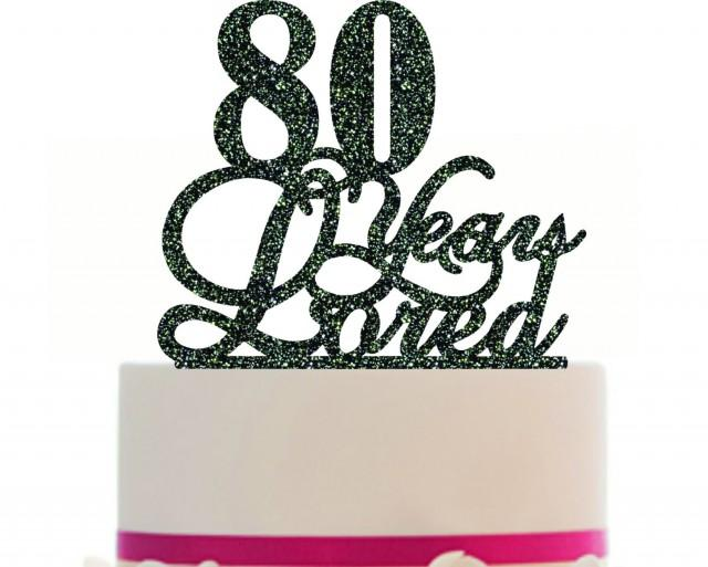 Download 80th Birthday/Anniversary Cake Topper Personalized 80 ...