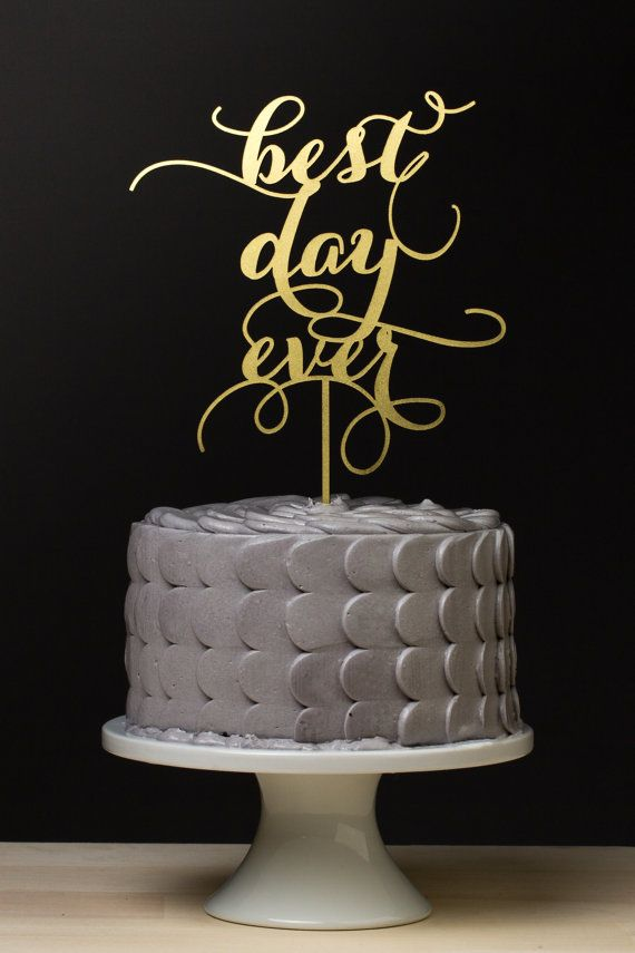 Wedding - Best Day Ever Wedding Cake Topper - Gold