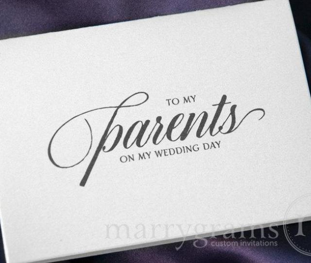 Wedding Card To Your Mother Or Father Parents Of The Bride Or Groom Cards Parent Wedding Gift Card To My Parents On My Wedding Day Cs