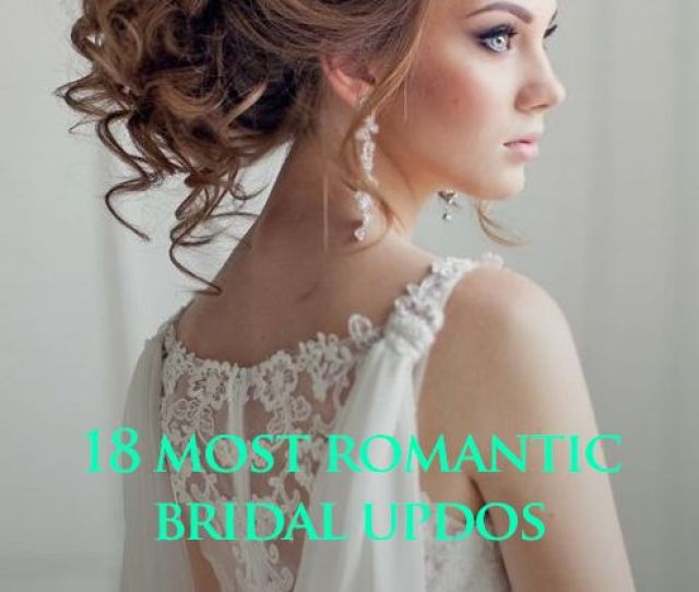 Wedding Hairstyles Romantic Bridal Updos