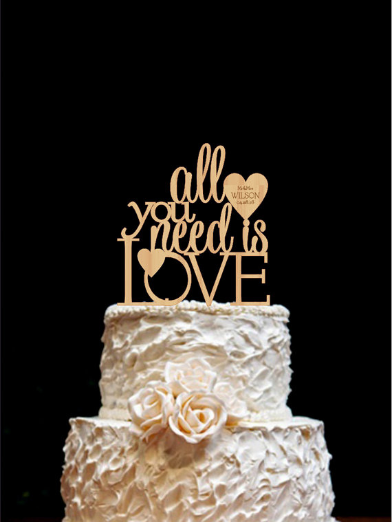 All You Need Is Love Wedding Cake Topper Custom Wedding Cake Topper     All You Need Is Love Wedding Cake Topper Custom Wedding Cake Topper
