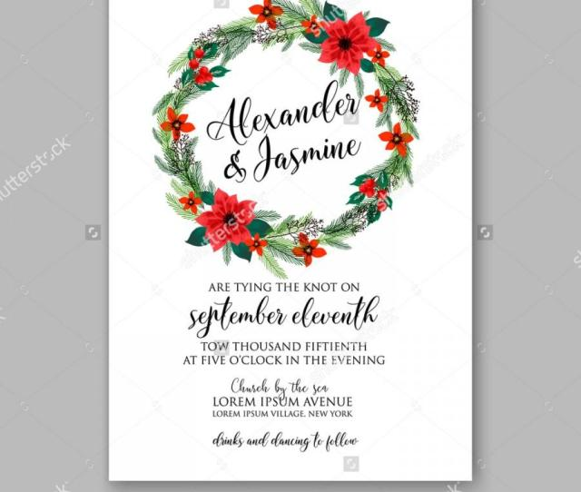 Poinsettia Wedding Invitation Sample Card Beautiful Winter Floral Ornament Christmas Party Wreath Poinsettia Pine Branch Fir Tree Needle Flower Bouquet