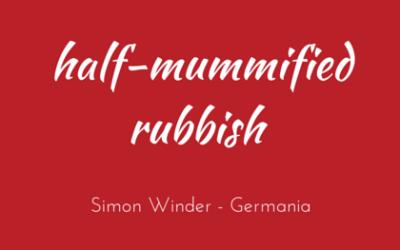 Half-mummified rubbish