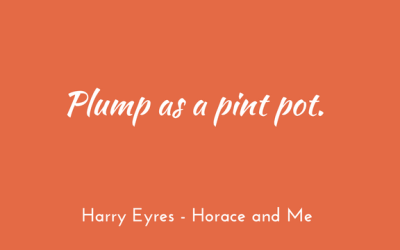 Plump as…