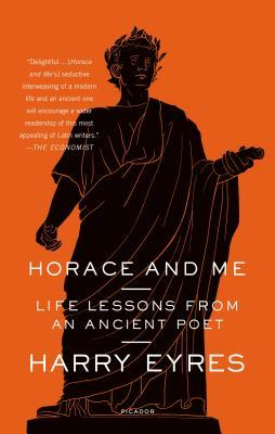 Book cover - Harry Eyres - Horace and Me