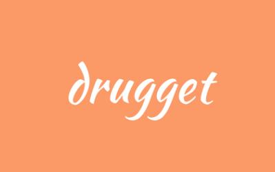 Drugget