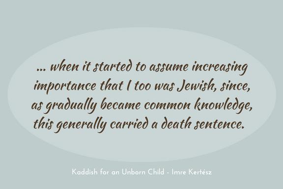 Imre Kertesz - Kaddish for an Unborn Child