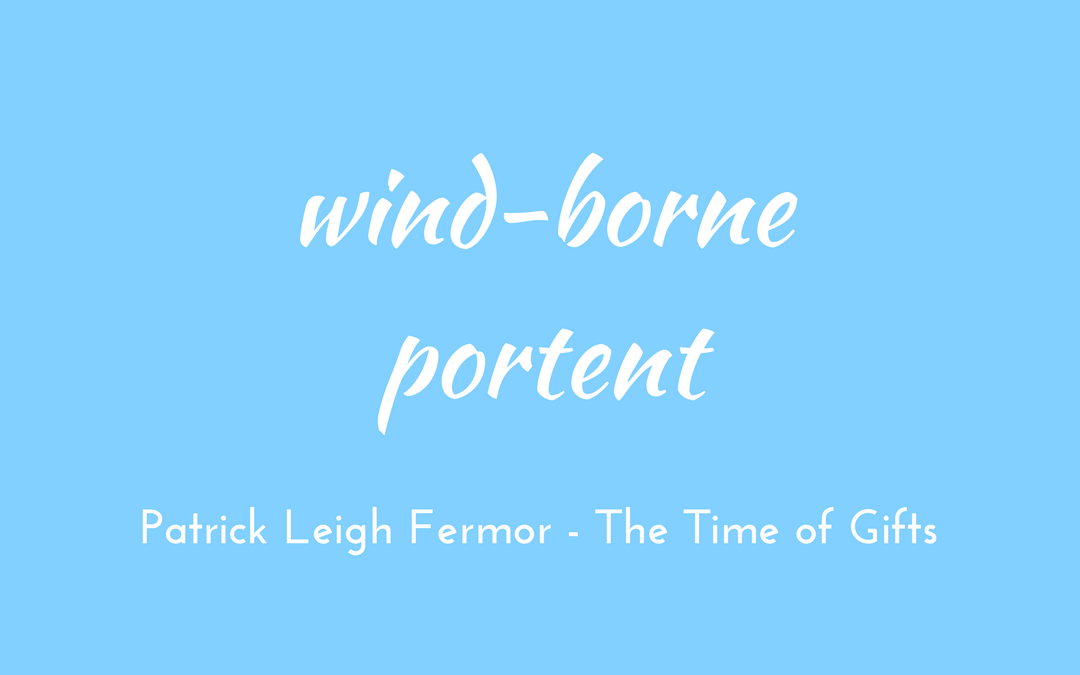Patrick Leigh Fermor - Time of Gifts