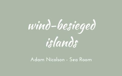 Wind-besieged islands