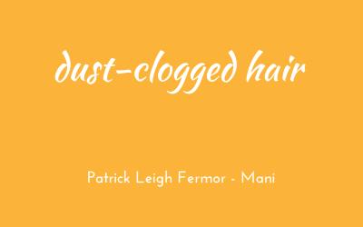 Dust-clogged hair