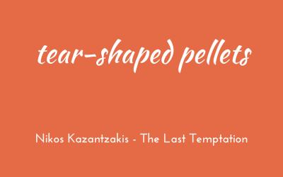 Tear-shaped pellets