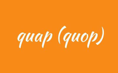 Quap or quop