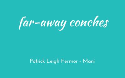 Far-away conches