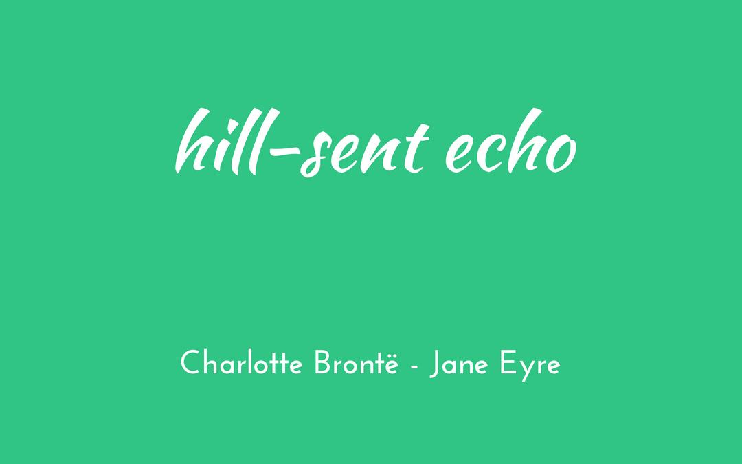 Hill-sent echo