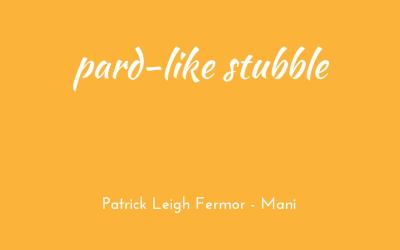 Pard-like stubble