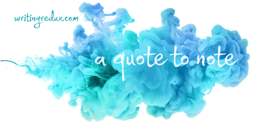 WritingRedux.com - header image - more quotes