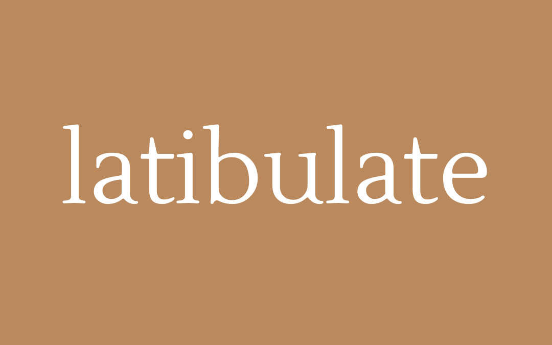 words - latibulate