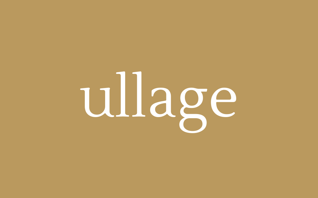 words - ullage