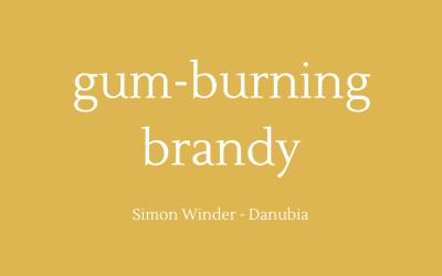Gum-burning brandy