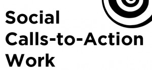 Social Calls to Action Works