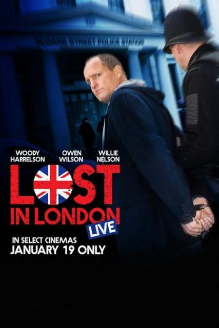 Lost In London 2018 Movie Poster