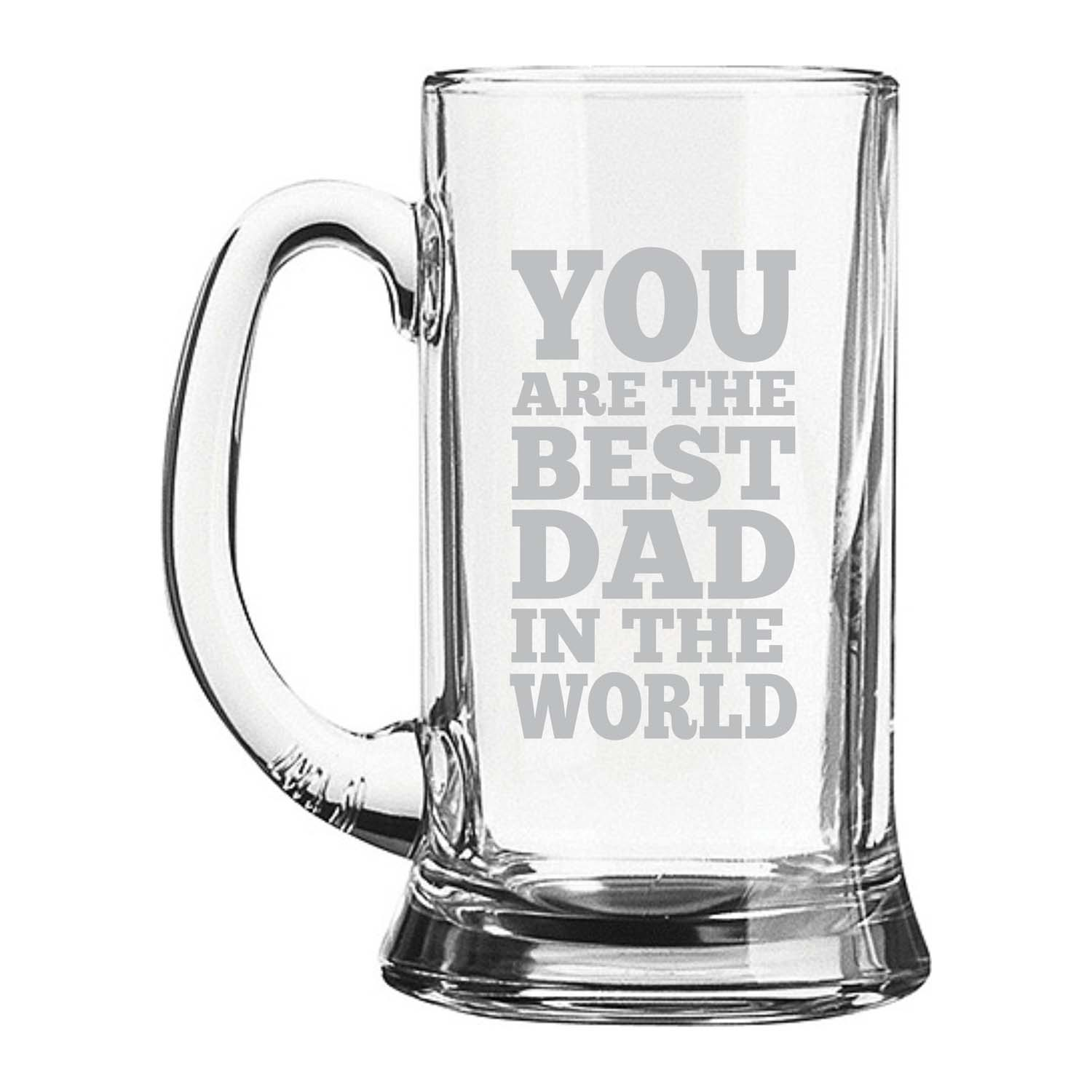 You Are The Best Dad In The World Beer Mug By Tsmate