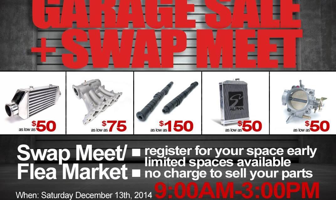 Skunk2 Swap Meet & Garage Sale: 12/13/14