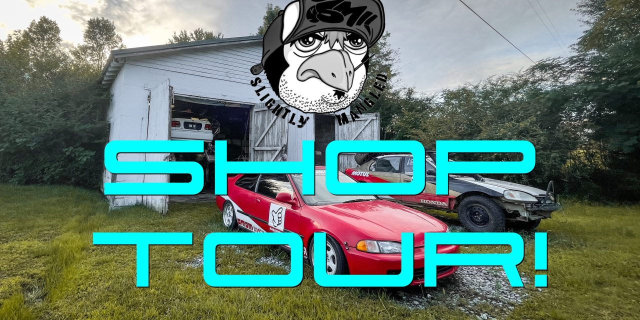 Lifted Civic Update #9: Shop Tour With Slightly Mangled!