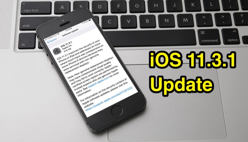 Apple Has Stopped Signing iOS 11 3 Following iOS 11 3 1 Release
