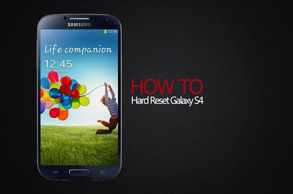 Hard-Reset-Samsung-Galaxy-S4