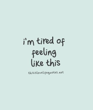 Image result for love tired quotes