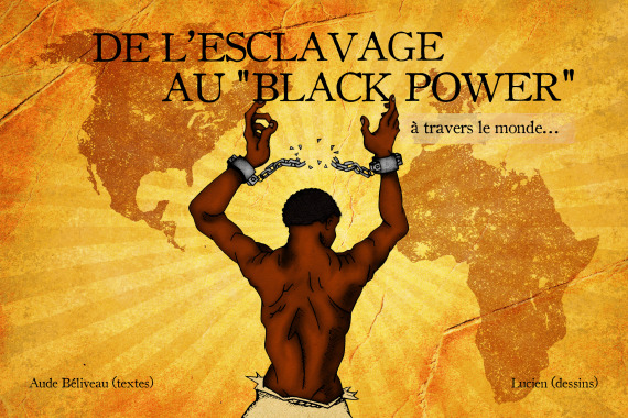 de-lesclavage-au-black-power-a-travers-le-monde-1