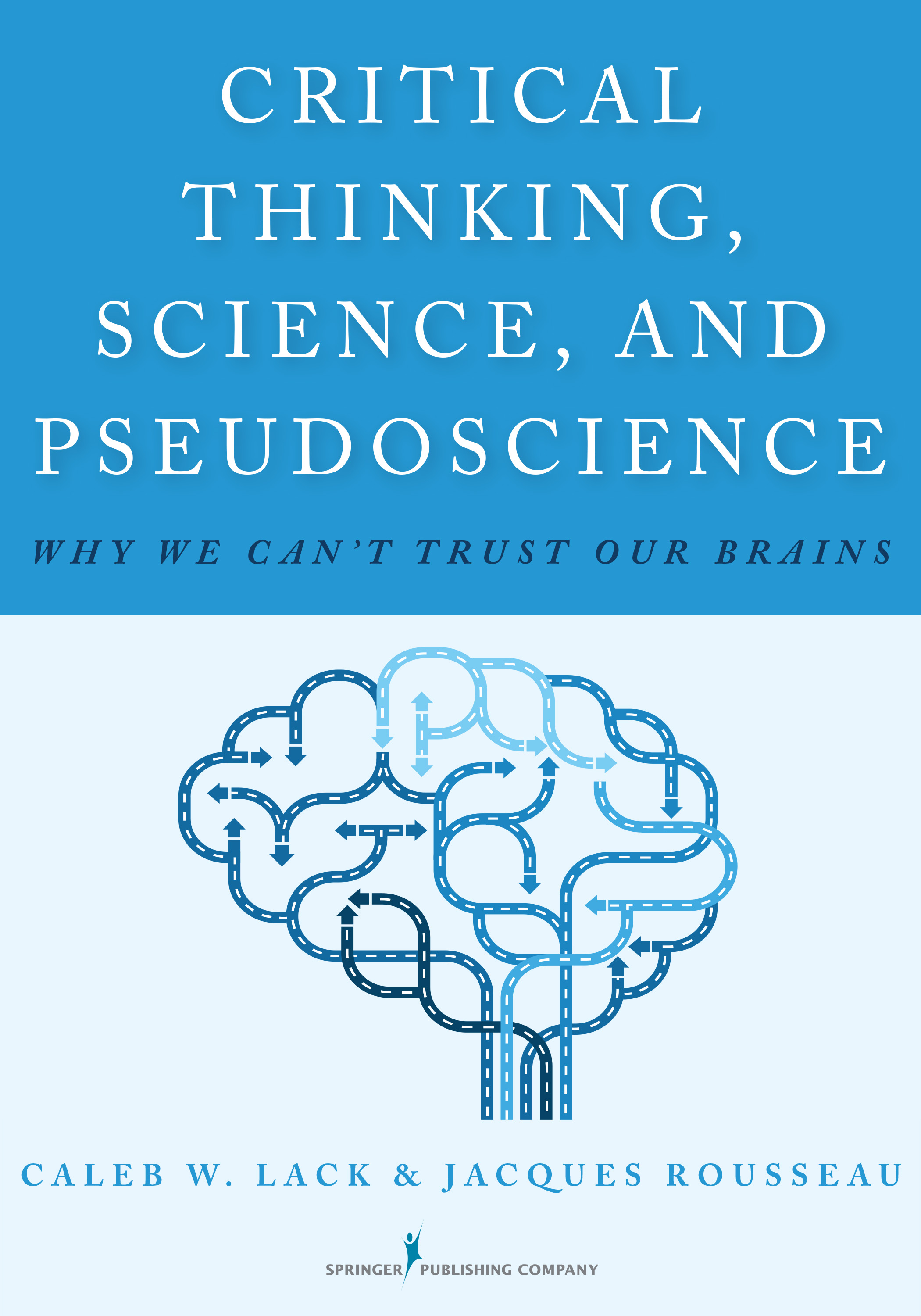 Critical Thinking Science Amp Pseudoscience Is Now