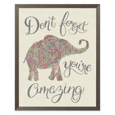 Dont Forget Youre Amazing Elephant Linen Framed Wall