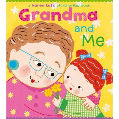 Grandma And Me Lift The Flap Board Book By Karen Katz