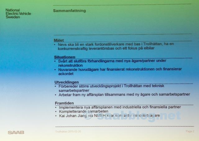 Summary slide about NEVS today and in the future.