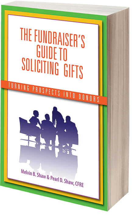 The Fundraiser's Guide to Soliciting Gifts