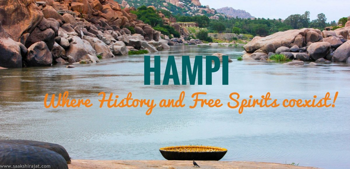 Hampi - Where history and free spirits coexist!