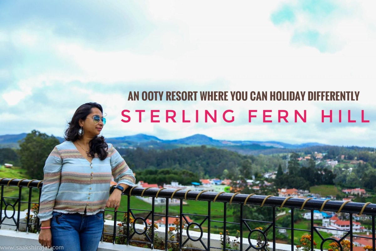An Ooty resort where you can holiday differently - Sterling Fern Hill